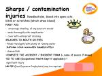 sharps contamination injuries needlesticks blood into open cuts bites or scratches which draw blood