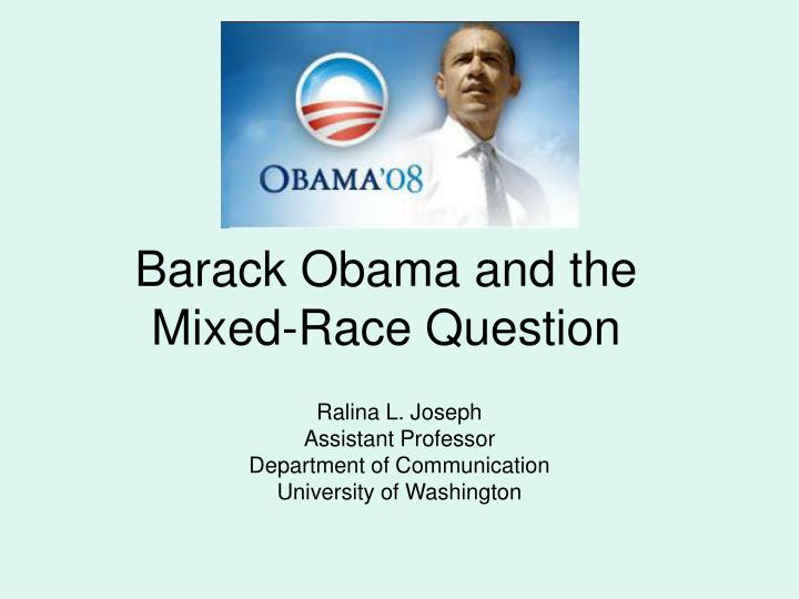 barack obama and the mixed race question n.