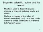 eugenics scientific racism and the mulatto