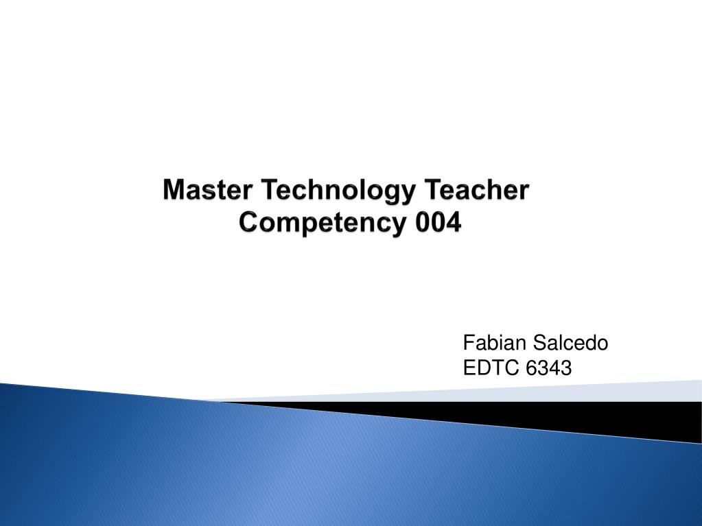 master technology teacher competency 004 l.