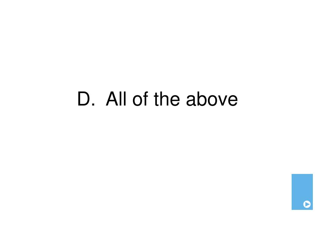 D.  All of the above