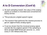 a to d conversion cont d