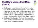 dual band versus dual mode cont d