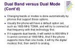 dual band versus dual mode cont d48