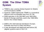 gsm the other tdma system