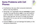 some problems with cell phones