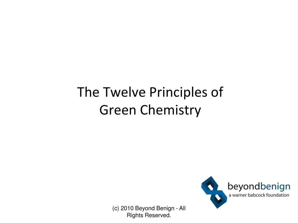 the twelve principles of green chemistry l.
