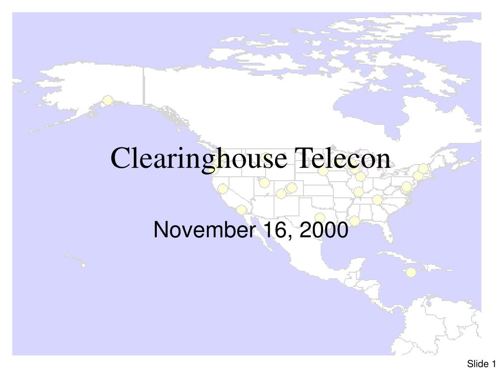 clearinghouse telecon l.