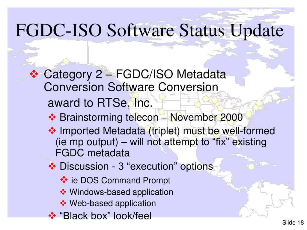 FGDC-ISO Software Status Update