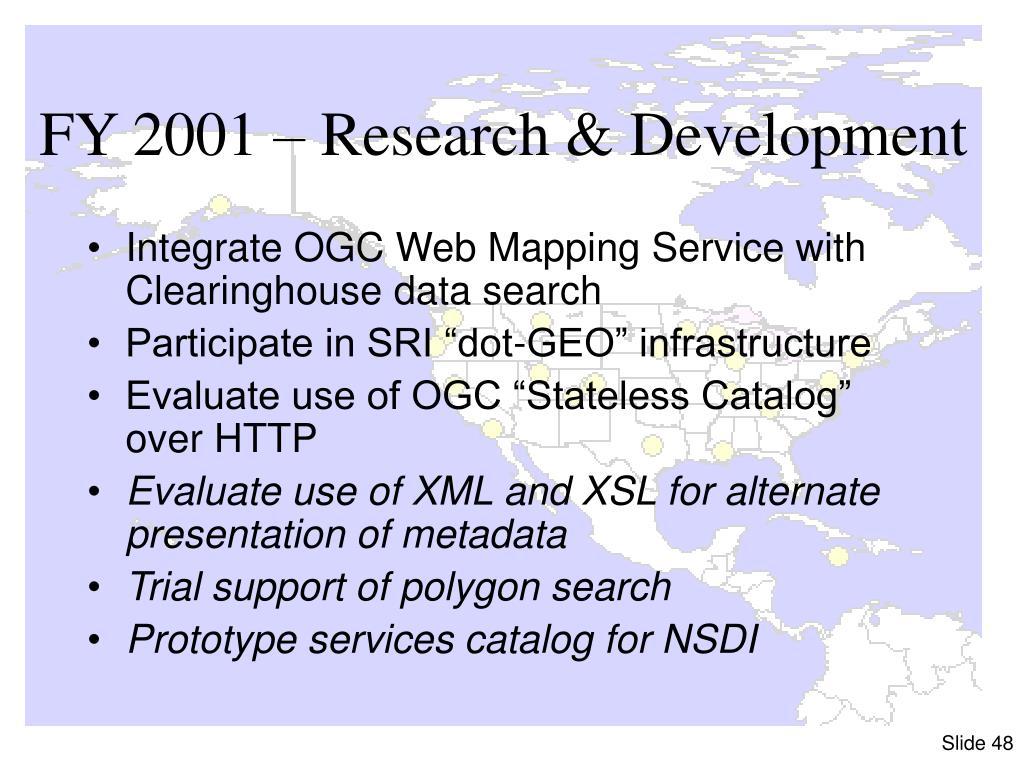 FY 2001 – Research & Development