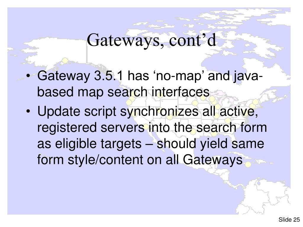 Gateways, cont'd