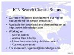 icn search client status