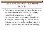 cell phones on the meps floor