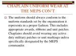 chaplain uniform wear at the meps con t