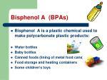 bisphenol a bpas