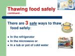 thawing food safely continued