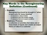 key words in the reengineering definition continued