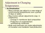 adjustment to changing temperatures