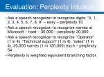 evaluation perplexity intuition