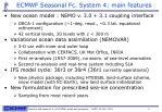 ecmwf seasonal fc system 4 main features