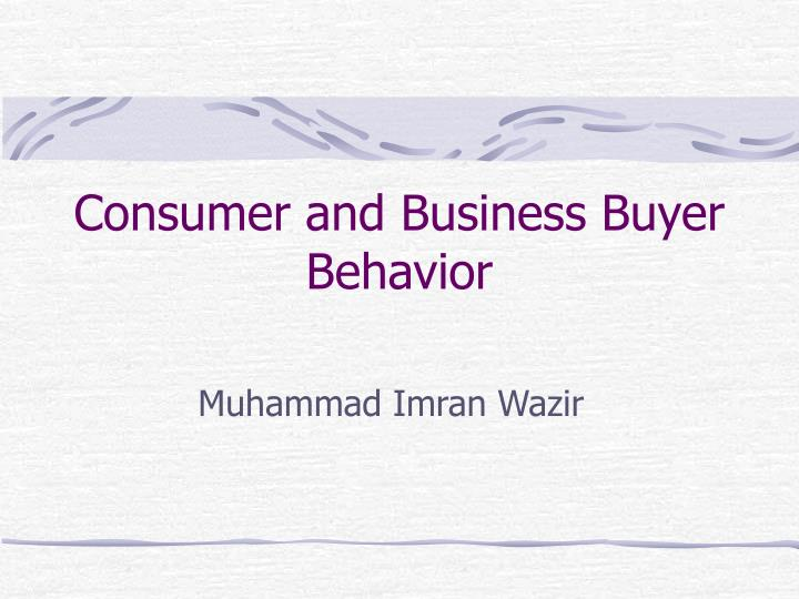consumer and business buyer behavior n.