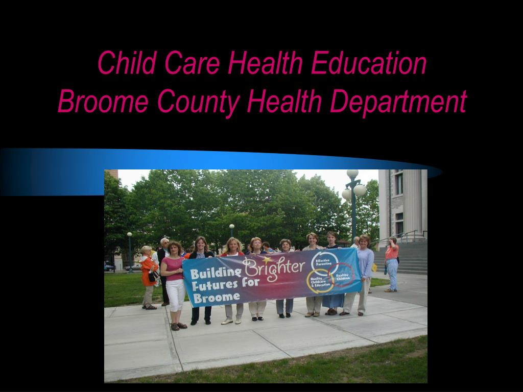 child care health education broome county health department l.