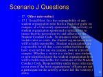 scenario j questions35