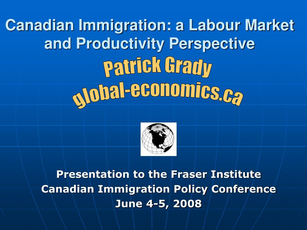canadian immigration a labour market and productivity perspective l.