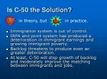is c 50 the solution