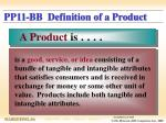 pp11 bb definition of a product