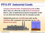 pp11 ff industrial goods