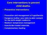 core interventions to prevent child deaths55