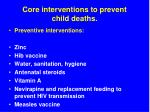 core interventions to prevent child deaths56