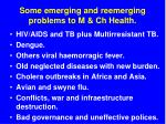 some emerging and reemerging problems to m ch health