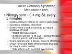 acute coronary syndrome medications cont