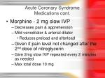 acute coronary syndrome medications cont79