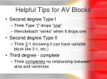 helpful tips for av blocks