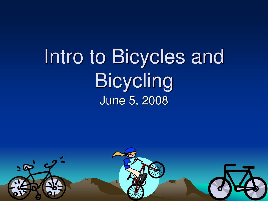 intro to bicycles and bicycling l.