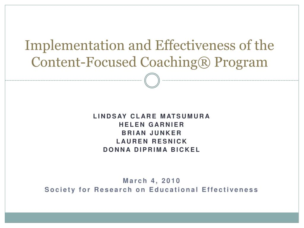 implementation and effectiveness of the content focused coaching program l.