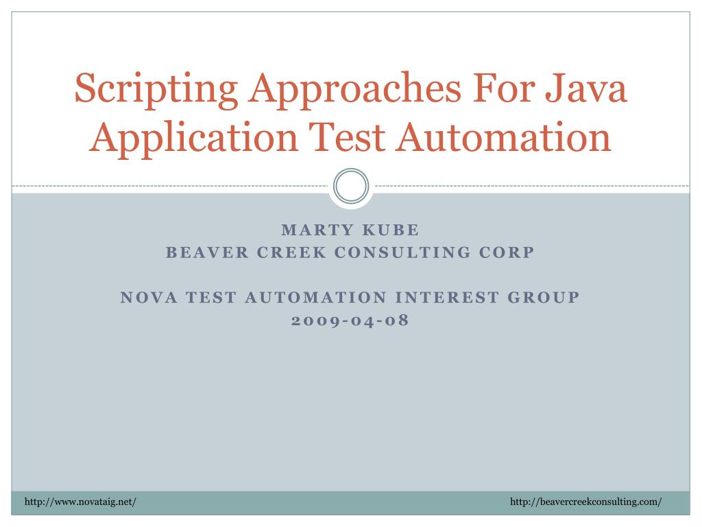 scripting approaches for java application test automation l.
