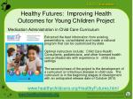 healthy futures improving health outcomes for young children project