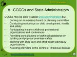 v ccccs and state administrators