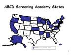 abcd screening academy states