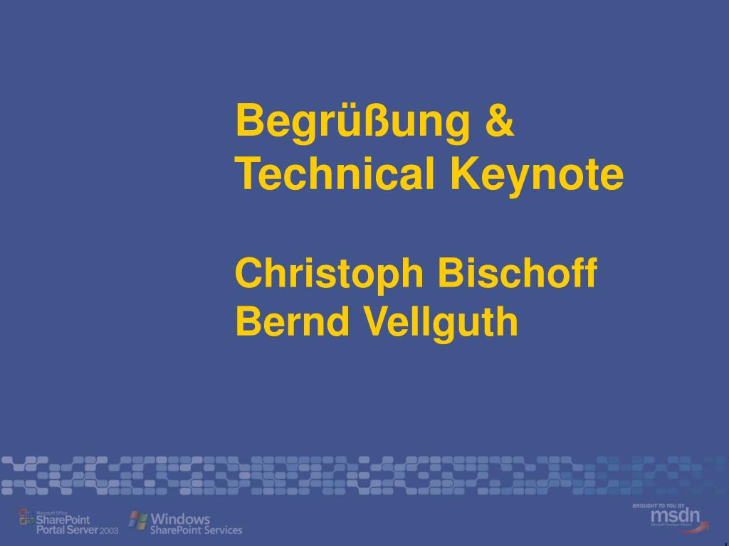 begr ung technical keynote christoph bischoff bernd vellguth l.