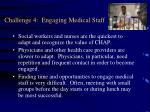 challenge 4 engaging medical staff