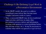 challenge 9 re defining legal work in a preventative environment