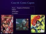 case 64 comic capers