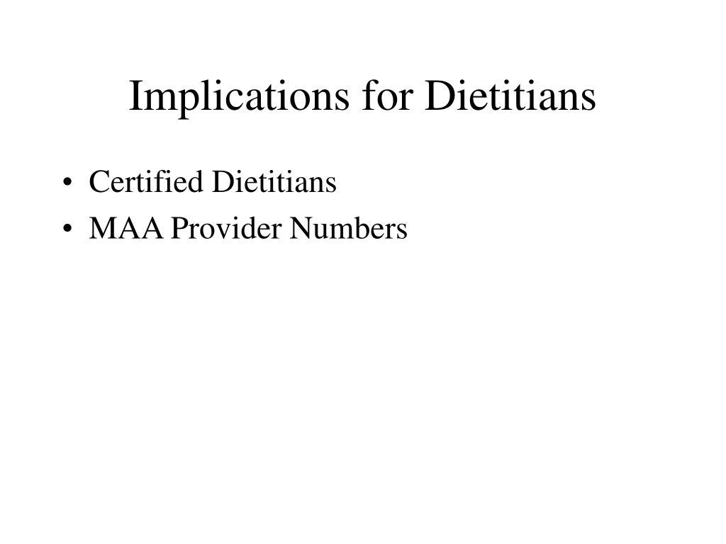 Implications for Dietitians