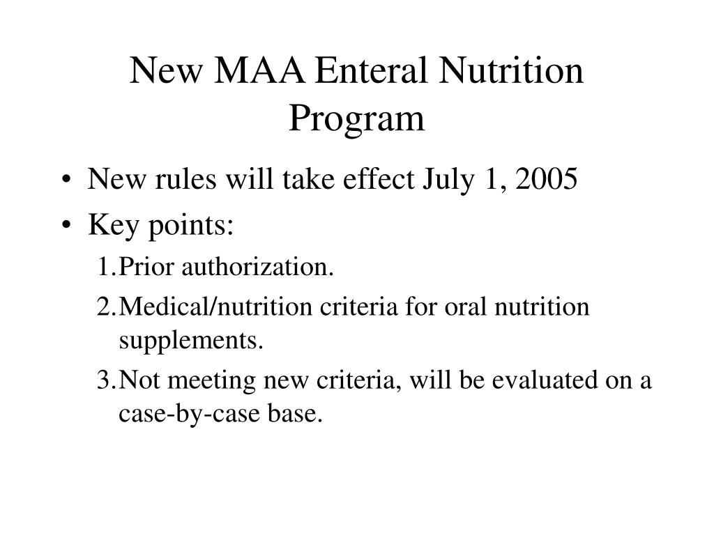 New MAA Enteral Nutrition Program