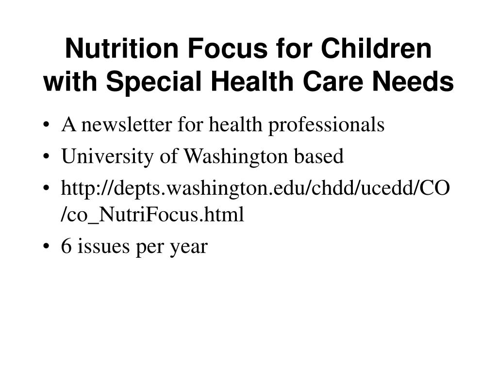 Nutrition Focus for Children with Special Health Care Needs